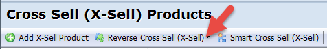Reverse Cross Sell (X-Sell)